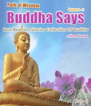 Buddha Says... - Path to Happiness Vol. 2 (Part - 2)