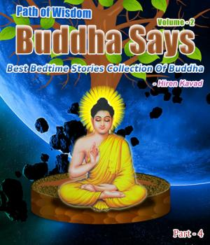 Buddha Says... - Path to Happiness Vol. 2 (Part - 4)