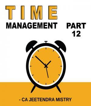 Time Management - Part 12