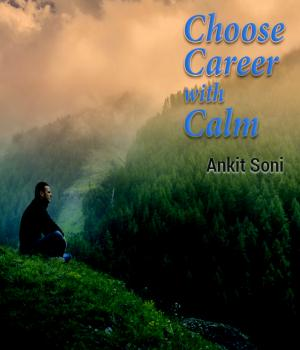 CHOOSE CAREER WITH CALM!
