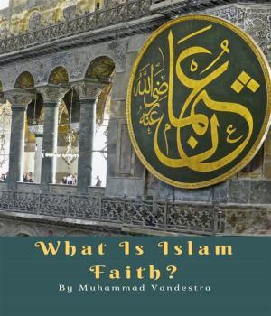 What is Islam Faith