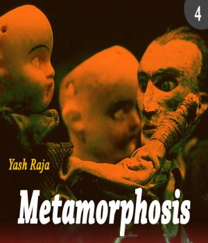 Metamorphosis: Chapter 4