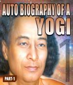 Part-1-Autobiography of a Yogi