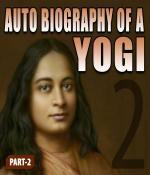 Part-2-Autobiography of a Yogi