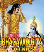 BHAGAVAD GITA FOR KIDS