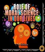 Role of Moral Science in our lives