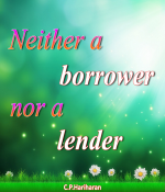 Neither a borrower nor a lender