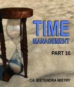 Time Management - Part 10
