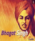 Bhagat Singh - Part 1