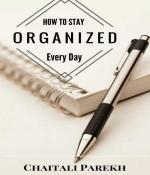 How to Stay Organize Everyay