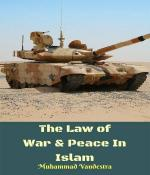 The Law of War   Peace In Islam