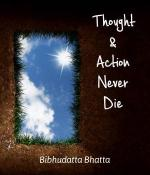 Thought and Action- Never Die