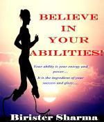 Believe in  Your Abilities!