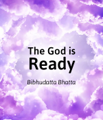 The God is Ready