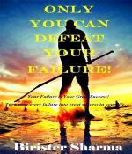Only you can defeat your failure!