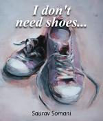 I don t need shoes...